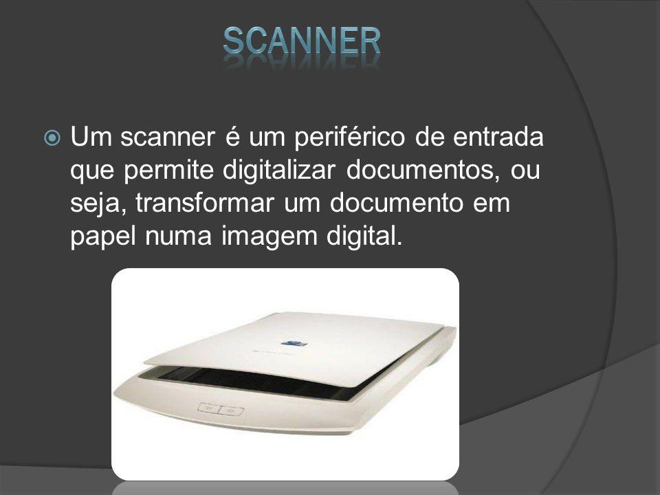 Um scanner é um periférico de entrada que permite digitalizar documentos, ou seja, transformar um documento em papel numa imagem digital.
