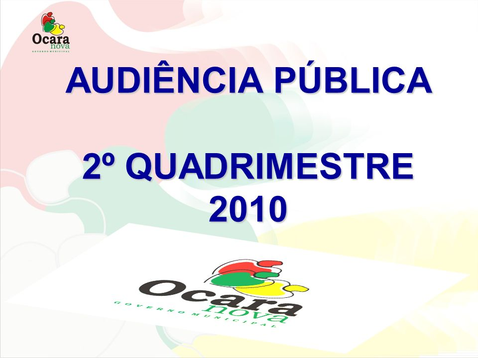 RELATÓRIO DE AVALIAÇÃO DO CUMPRIMENTO DAS METAS FISCAIS PERÍODO: segundo Quadrimestre de 2010 FUNDAMENTO LEGAL: Art.