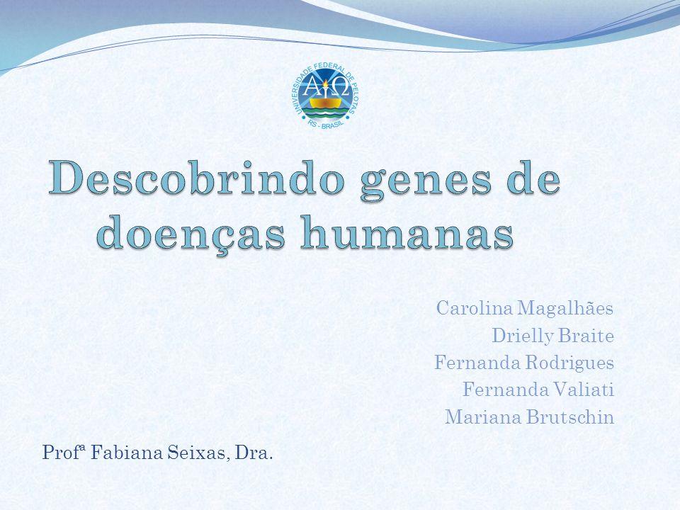 Doença neurodegenerativa hereditária Autossômica dominante com penetrância Completa 5 a 10 casos por 100.000 habitantes