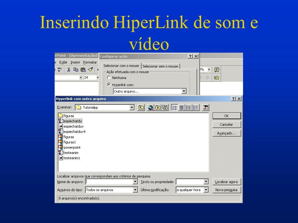 Inserindo HiperLink de som e vídeo