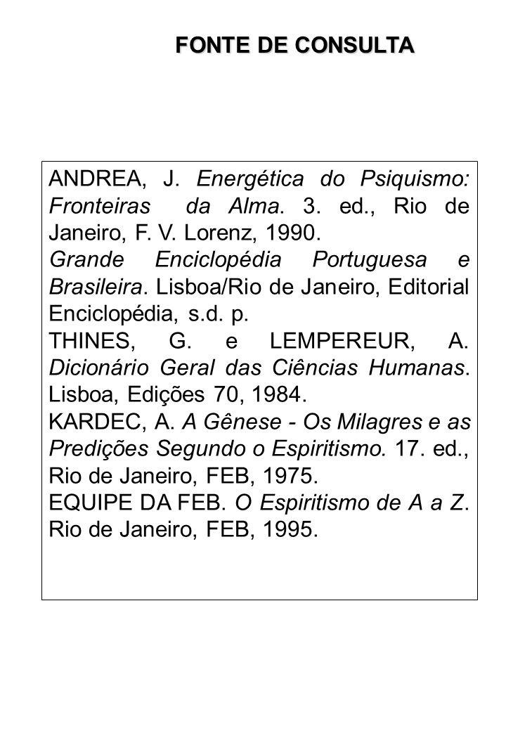 ANDREA, J.Energética do Psiquismo: Fronteiras da Alma.