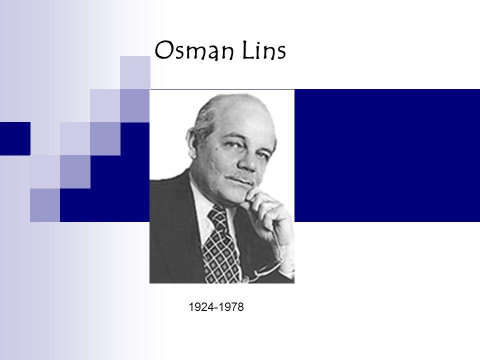 Osman Lins 1924-1978