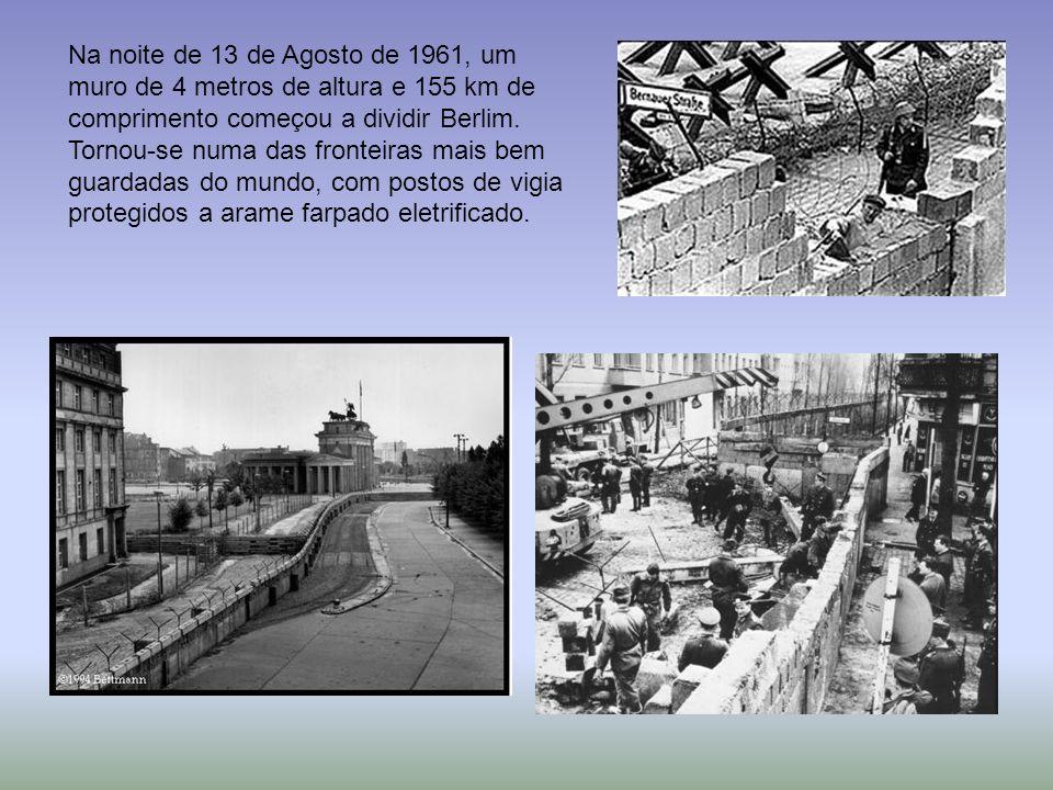 Na noite de 13 de Agosto de 1961, um muro de 4 metros de altura e 155 km de comprimento começou a dividir Berlim.