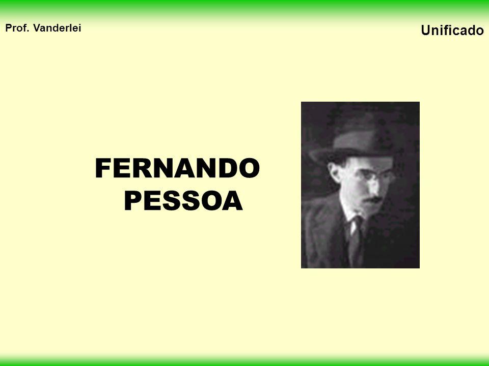 Prof. Vanderlei Unificado FERNANDO PESSOA