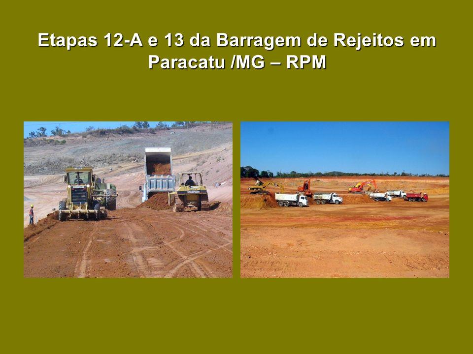 Etapas 12-A e 13 da Barragem de Rejeitos em Paracatu /MG – RPM