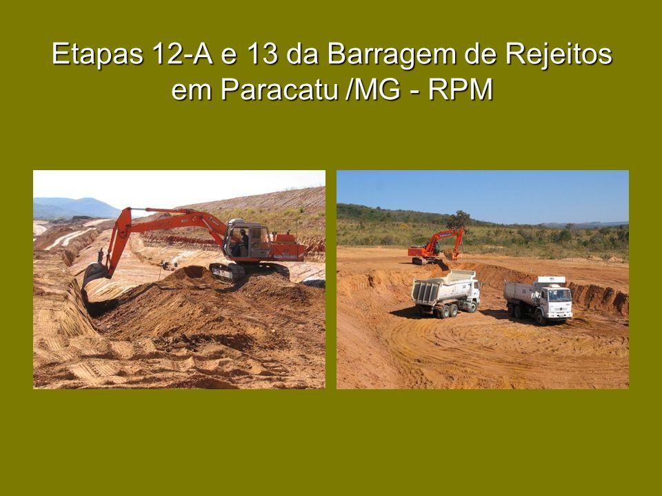Etapas 12-A e 13 da Barragem de Rejeitos em Paracatu /MG - RPM