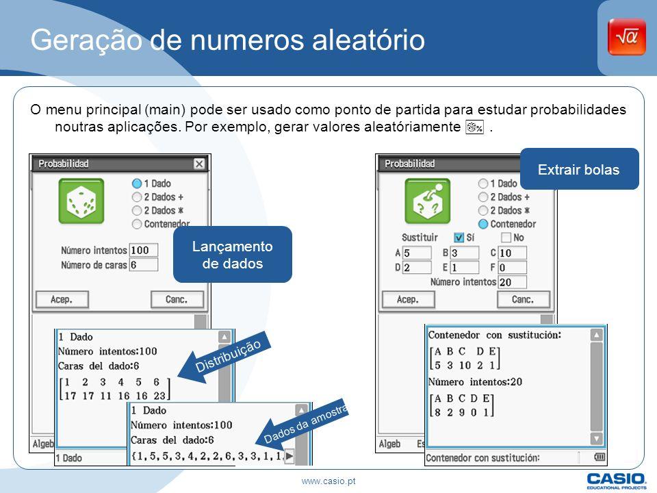 Geração de numeros aleatório O menu principal (main) pode ser usado como ponto de partida para estudar probabilidades noutras aplicações. Por exemplo,