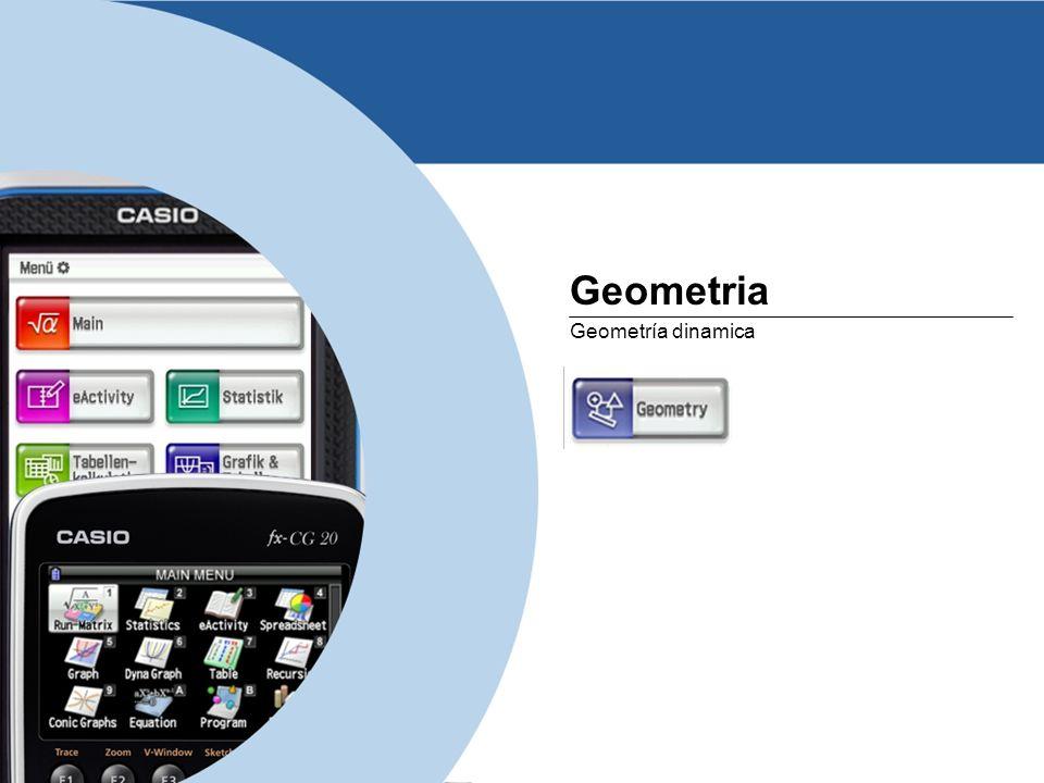 www.casio-europe.comJuly 5th, 2013 - Page 22 Geometria Geometría dinamica