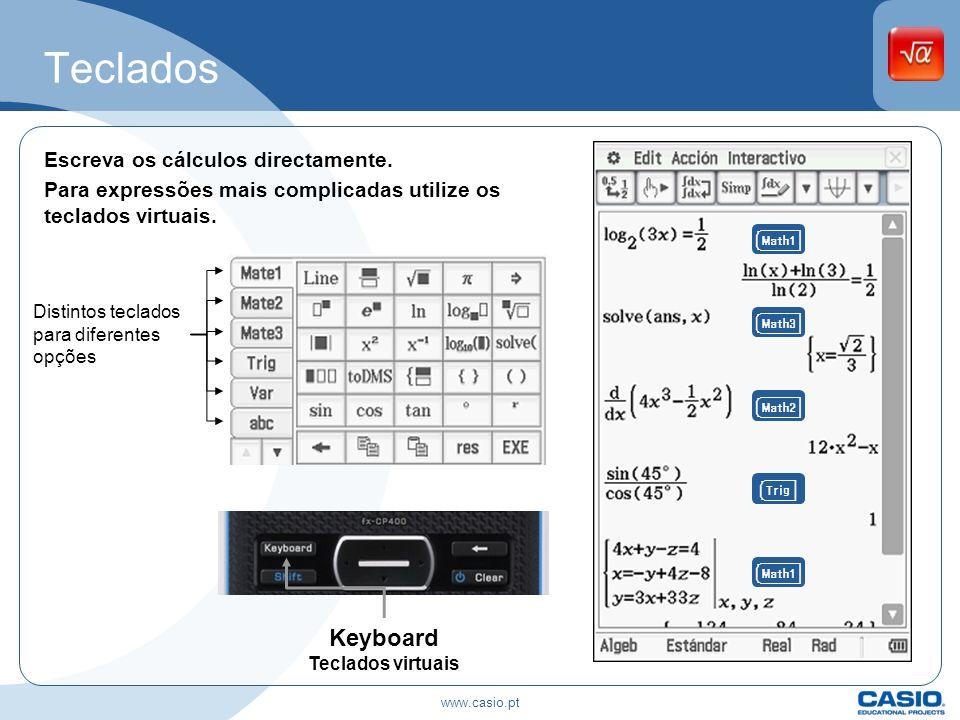 Teclados Escreva os cálculos directamente. Para expressões mais complicadas utilize os teclados virtuais. Keyboard Teclados virtuais Distintos teclado