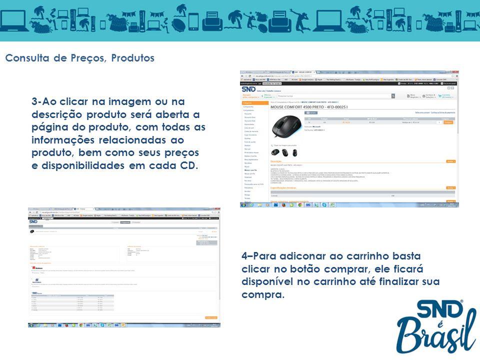 3-Ao clicar na imagem ou na descrição produto será aberta a página do produto, com todas as informações relacionadas ao produto, bem como seus preços