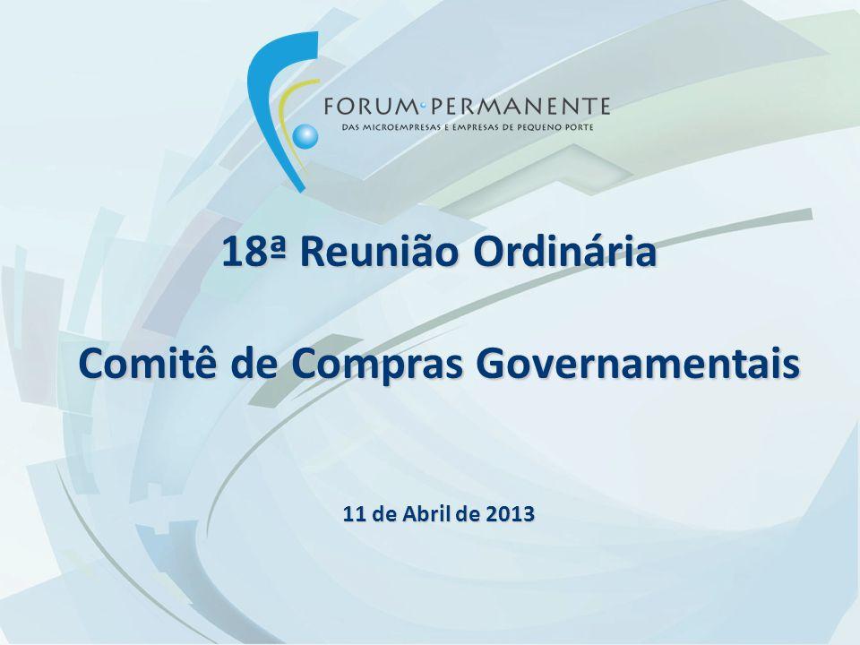 18ª Reunião Ordinária Comitê de Compras Governamentais 11 de Abril de 2013