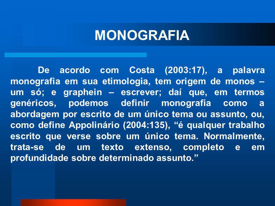 A dissertação por sua vez, é um tipo de trabalho monográfico resultante de um mestrado acadêmico (APPOLINARIO, 2004:65). A NBR 14724(2005), define com