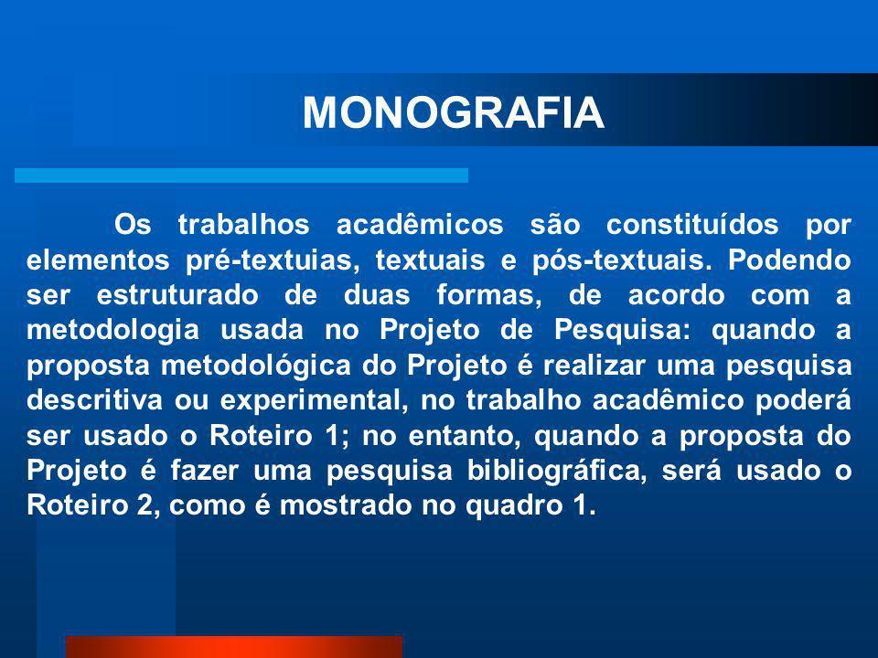 De acordo com Costa (2003:17), a palavra monografia em sua etimologia, tem origem de monos – um só; e graphein – escrever; daí que, em termos genérico