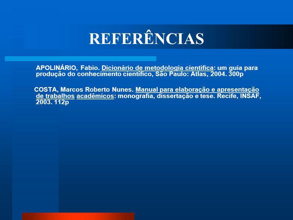 REFERÊNCIAS AFONSO-GOLDFARB, Ana Maria. O Que é História da Ciência. 4ª reimpr. da 1ª ed. São Paulo: Brasiliense, 2004. 93p. ASSOCIACÃO BRASILEIRA DE