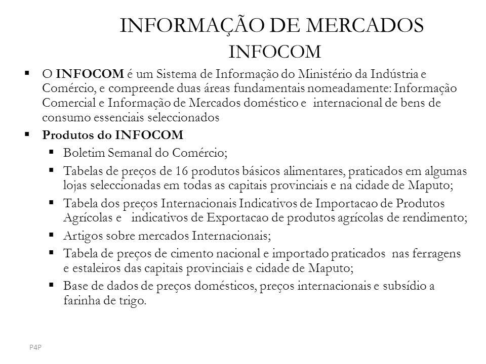 INFORMAÇÃO DE MERCADOS INFOCOM O INFOCOM é um Sistema de Informação do Ministério da Indústria e Comércio, e compreende duas áreas fundamentais nomead