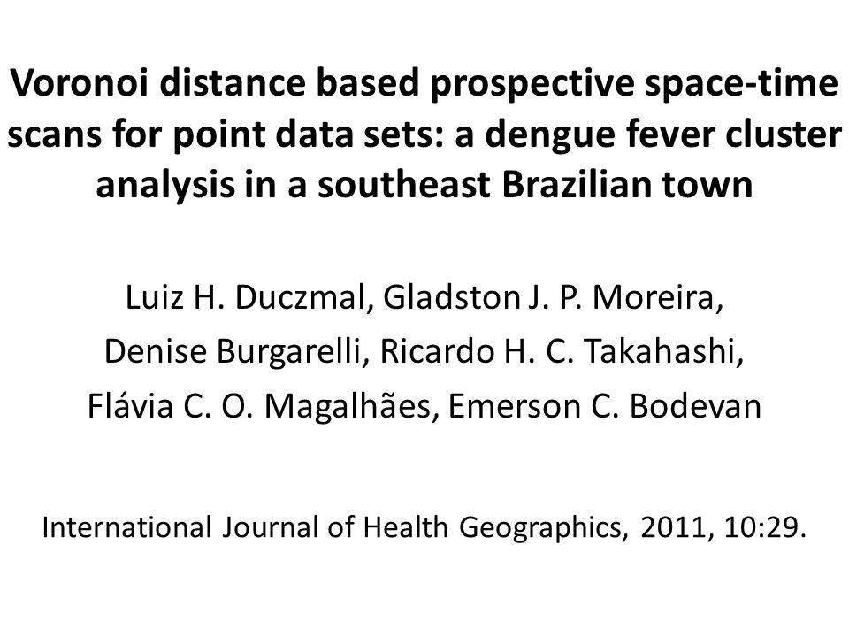 O BJETIVO Apresentamos um novo método muito rápido baseado na Estatística Scan Prospectiva Espaço- Temporal para detectar clusters em mapas de dados pontuais.