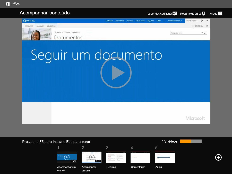 51 234 Resumo do cursoAjuda Uma maneira fácil de ficar por dentro de seus documentos e outros itens em sua biblioteca do SkyDrive Pro é acompanhar um