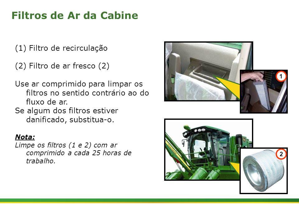 |Colhedora de Cana 3520 & 3522 : Cabine e Plataforma do Operador | Janeiro, 201018 1 2 (1) Filtro de recirculação (2) Filtro de ar fresco (2) Use ar c