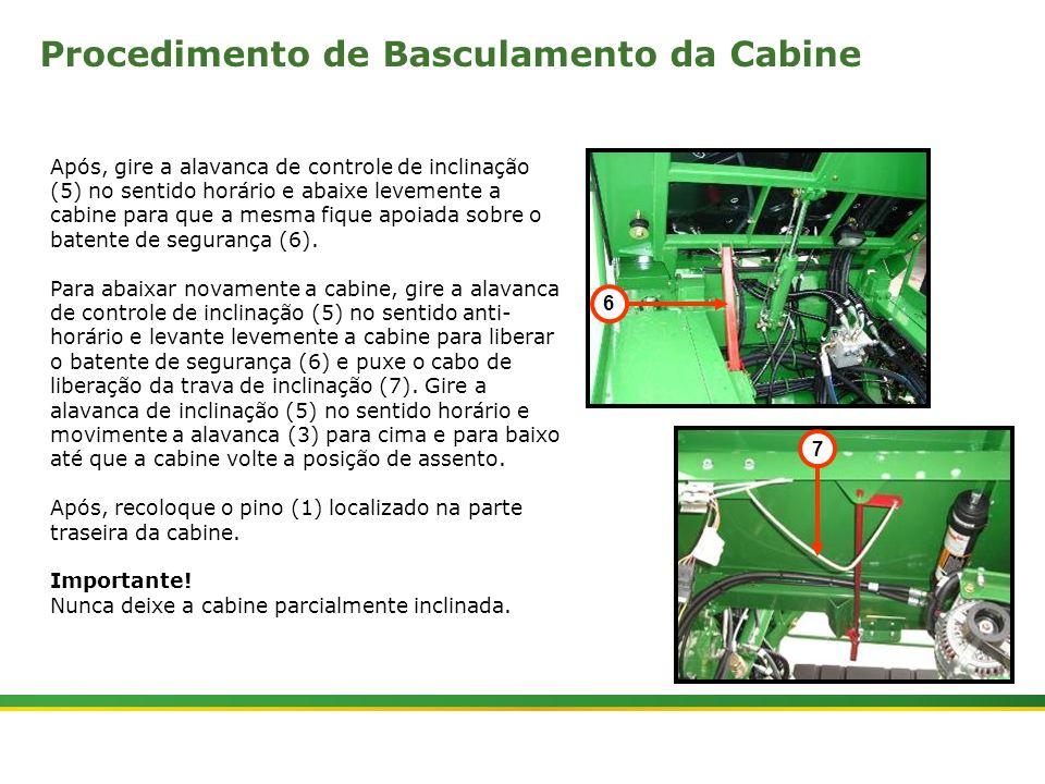 |Colhedora de Cana 3520 & 3522 : Cabine e Plataforma do Operador | Janeiro, 201022 Após, gire a alavanca de controle de inclinação (5) no sentido horá