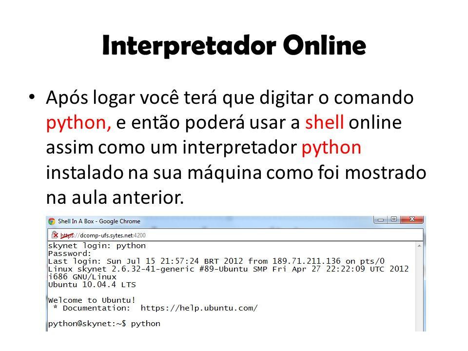 Interpretador Online O interpretador aparecerá da seguinte forma: