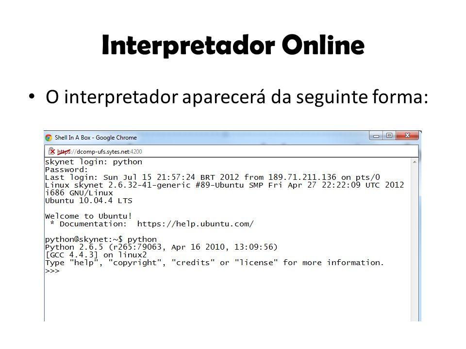 O próximo passo corresponde a aula: Entrada e Saída Nesta aprenderemos os comandos de entrada e saída que possibilitem a comunicação entre o usuário e o computador.