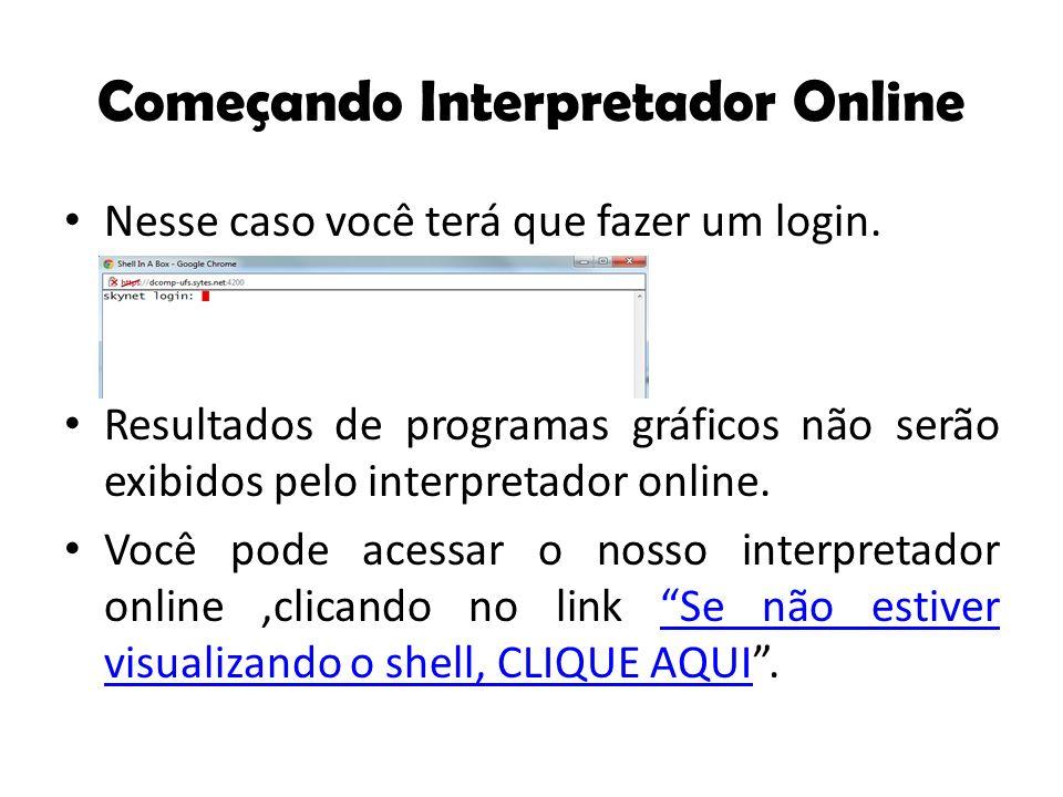 Interpretador Online Login: python Password: games123