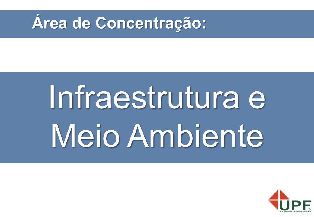 Área de Concentração: Infraestrutura e Meio Ambiente
