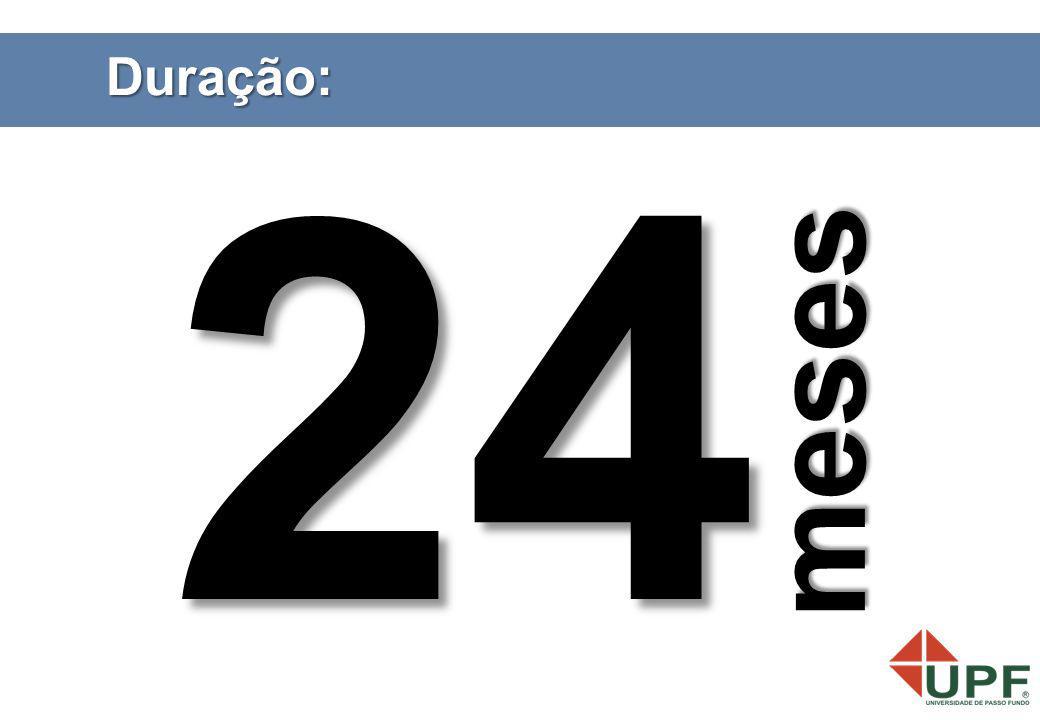 Duração: 24 m e s e s