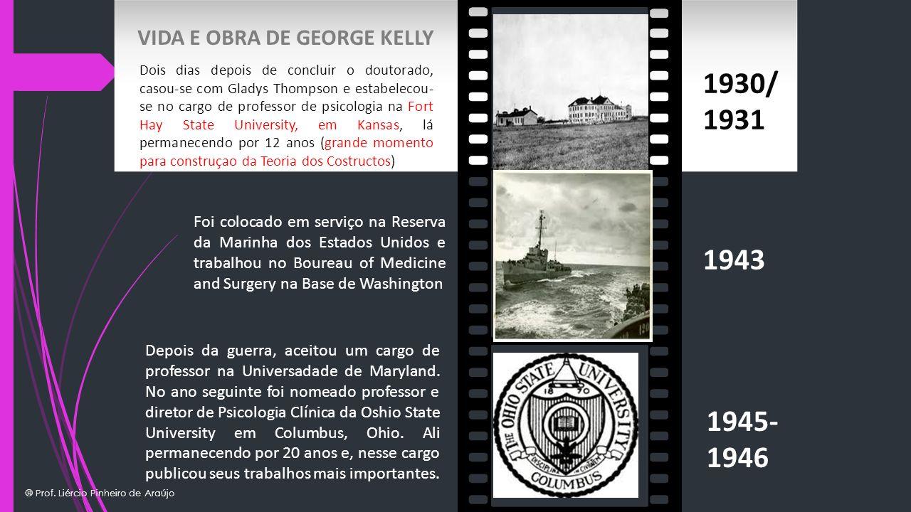 ® Prof. Liércio Pinheiro de Araújo 1930/ 1931 1943 1945- 1946 Foi colocado em serviço na Reserva da Marinha dos Estados Unidos e trabalhou no Boureau