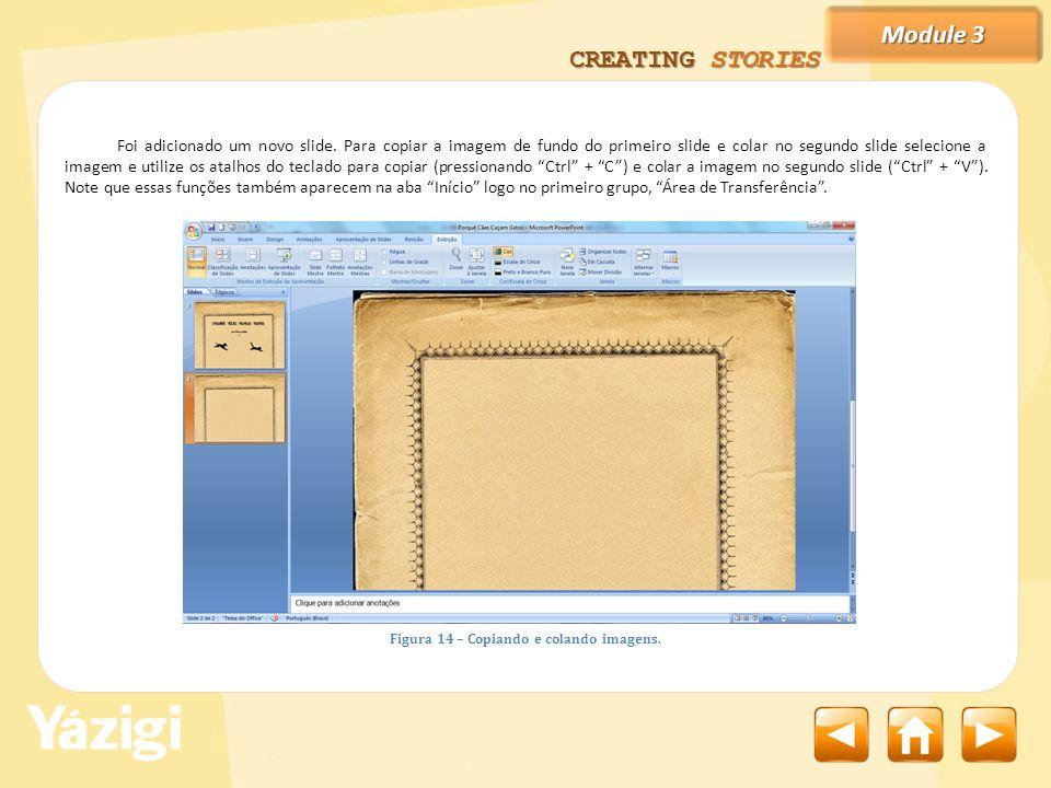 Module 3 CREATING STORIES Foi adicionado um novo slide.