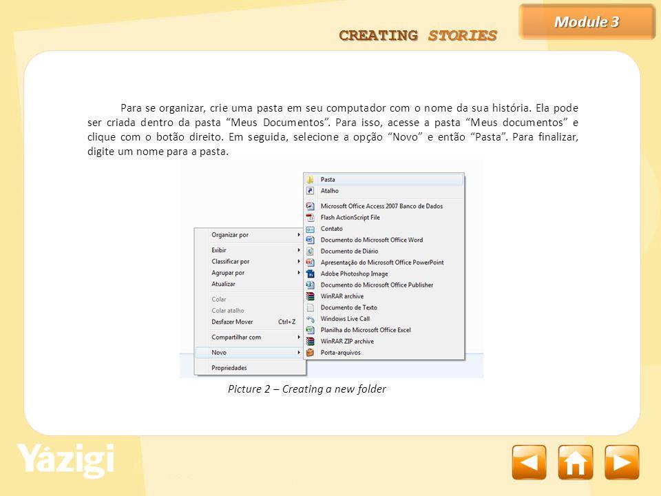 Module 3 CREATING STORIES Salve todos os documentos que usaremos nesta pasta.
