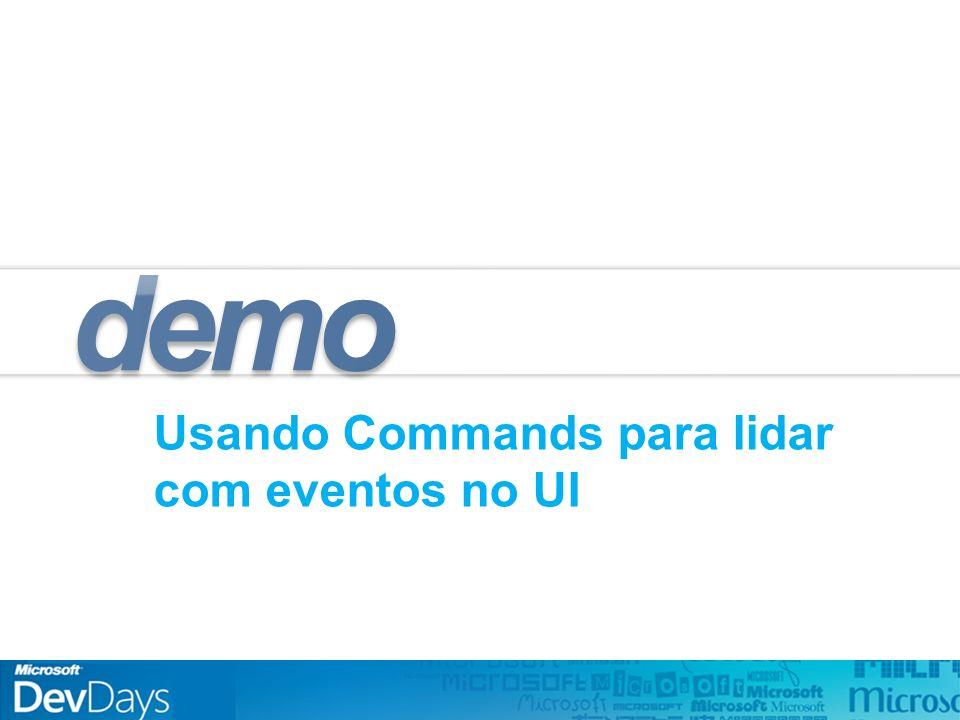 Usando Commands para lidar com eventos no UI demo