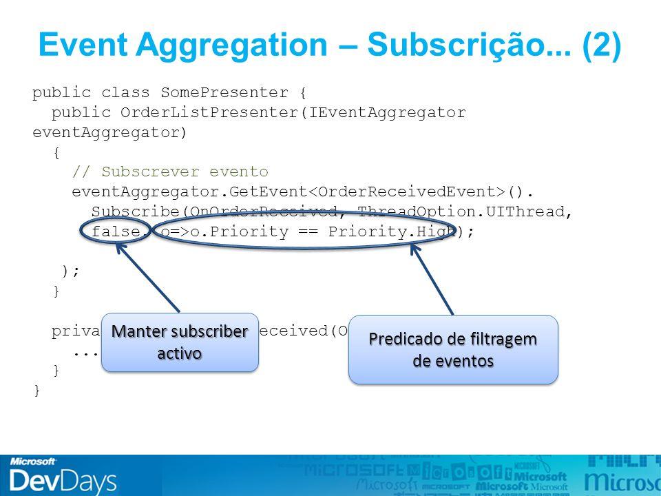 Event Aggregation – Subscrição...