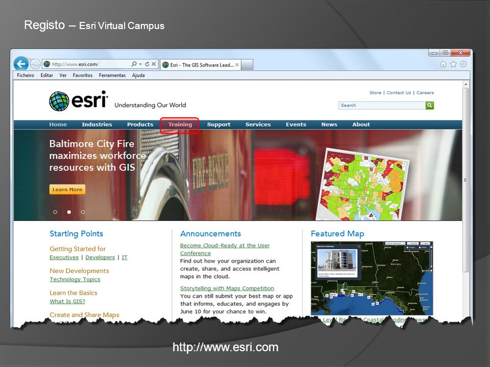 http://www.esri.com Registo – Esri Virtual Campus