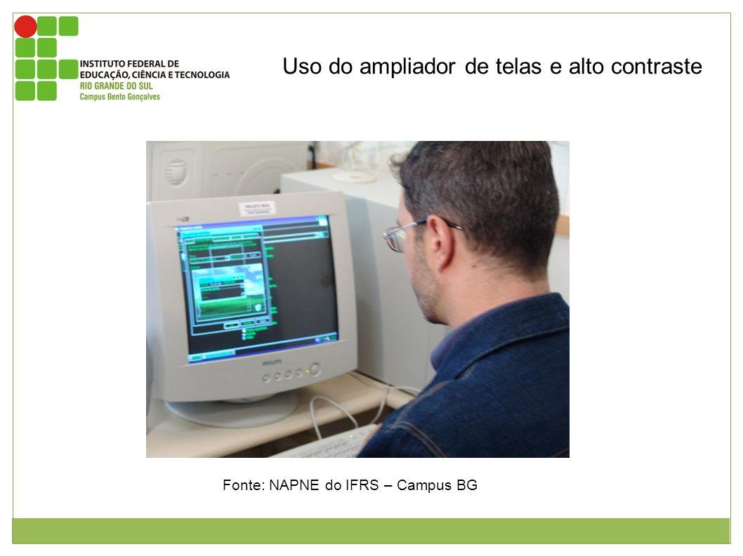 Uso do ampliador de telas e alto contraste Bolsista deficiente visual do Núcleo de apoio a pessoas com necessidades especiais utilizando software ampl