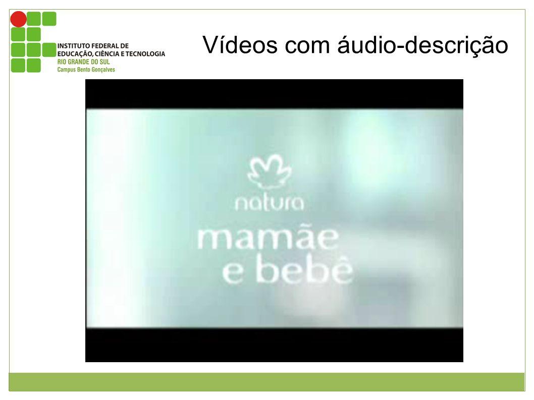 Vídeos com áudio-descrição