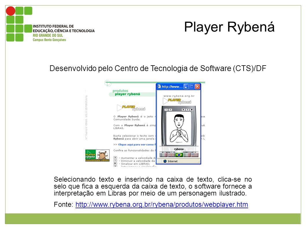 Imagem da página inicial do Player Rybená e janela mostrando a interpretação em libras. Player Rybená Selecionando texto e inserindo na caixa de texto