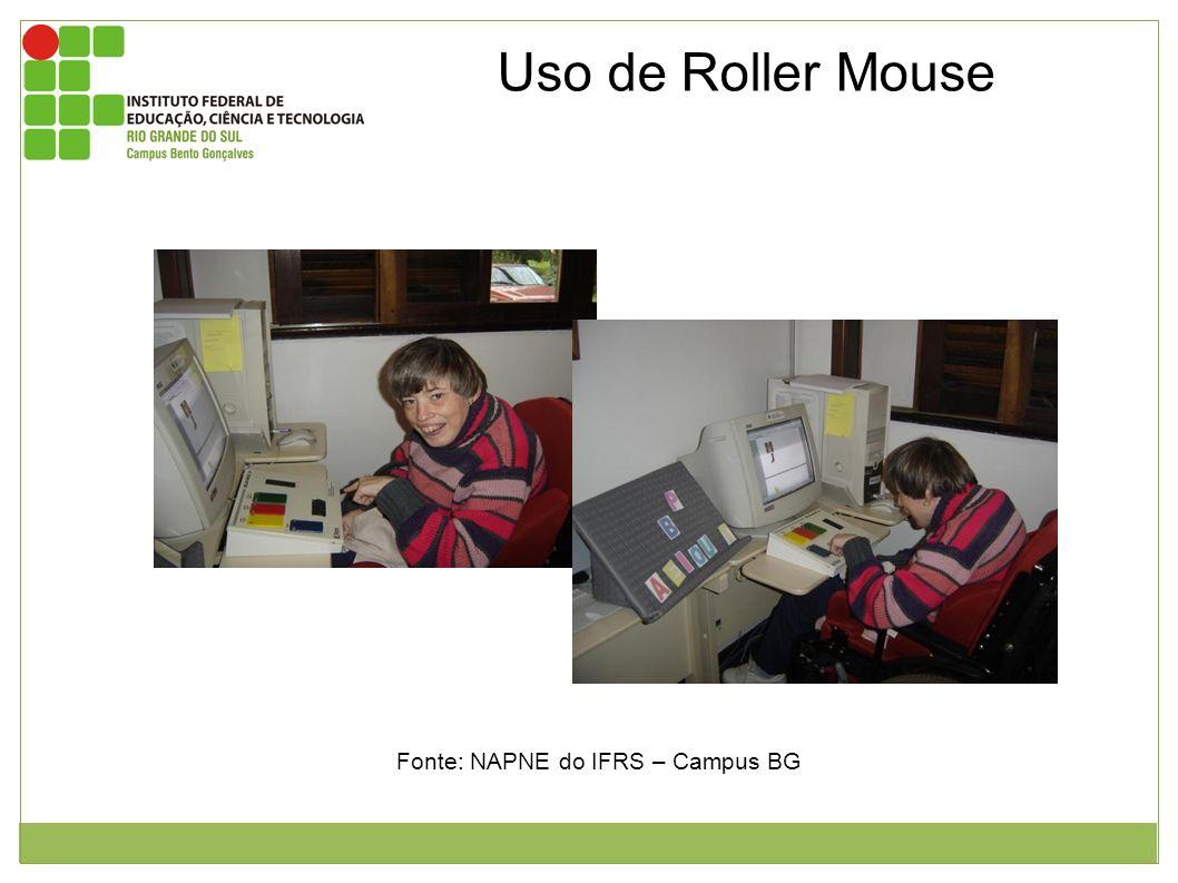 Uso de Roller Mouse Fonte: NAPNE do IFRS – Campus BG Figura 1 e 2: Aluna do núcleo com paralisia cerebral utilizando o roller mouse.