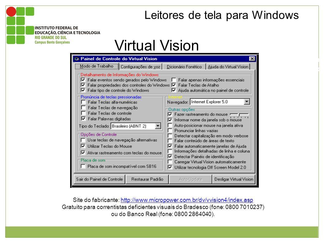 Leitores de tela para Windows Virtual Vision Janela de configuração do virtual vision com as seguintes abas: Modo de trabalho, configuração de voz dic