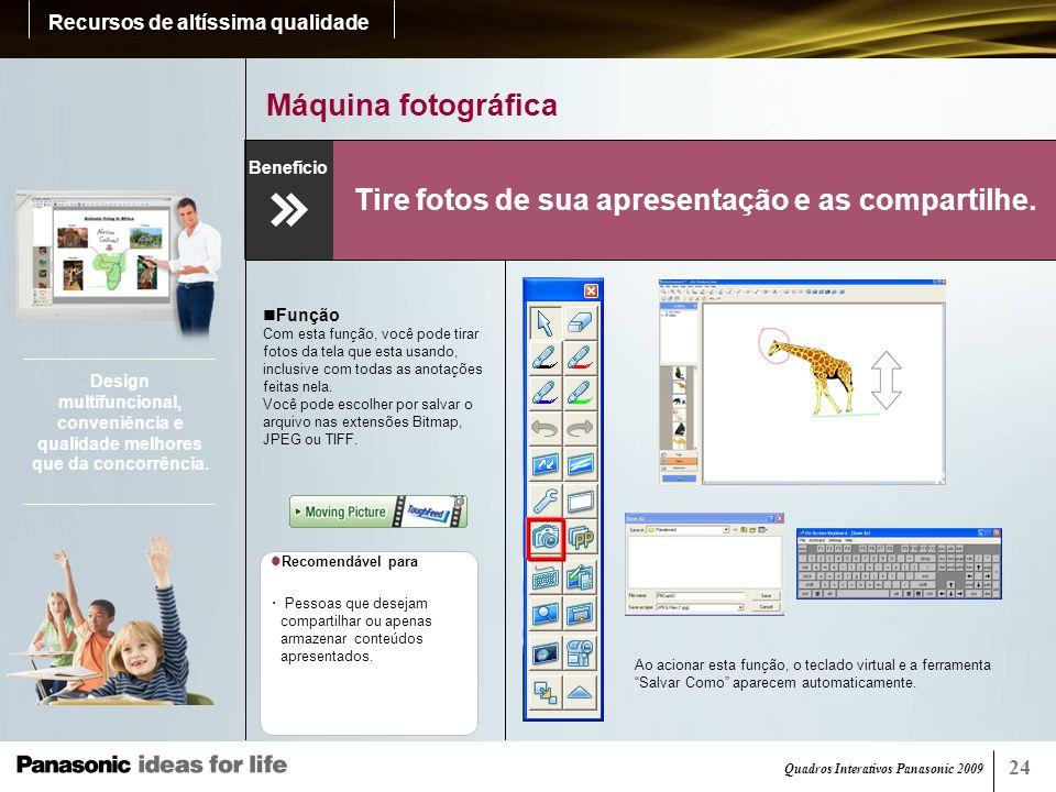 Quadros Interativos Panasonic 2009 24 Gravador Você pode revisar tudo o que foi apresentado.