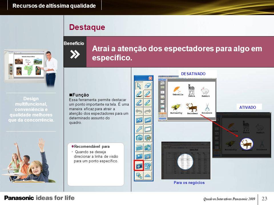 Quadros Interativos Panasonic 2009 25 Página branca (elite Panaboard book) Tão fácil e simples quanto escrever em uma folha de papel.