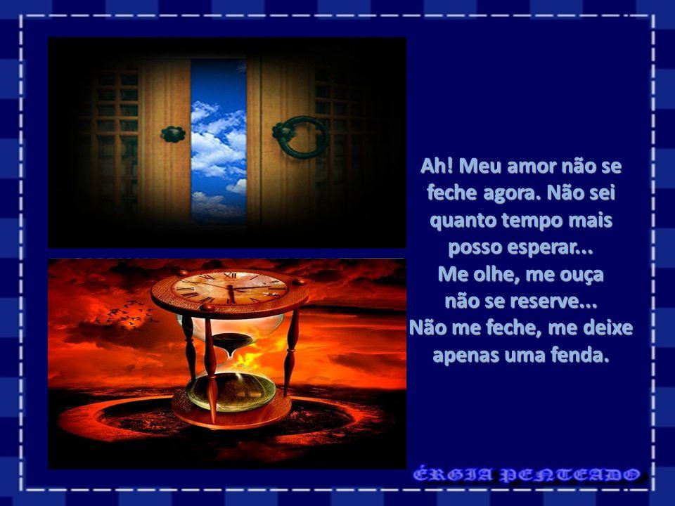 Quero fazer de sua janela o meu portal! Passagem só para o bem, Viajar nos seus encantos deixando para fora Todo o mal!