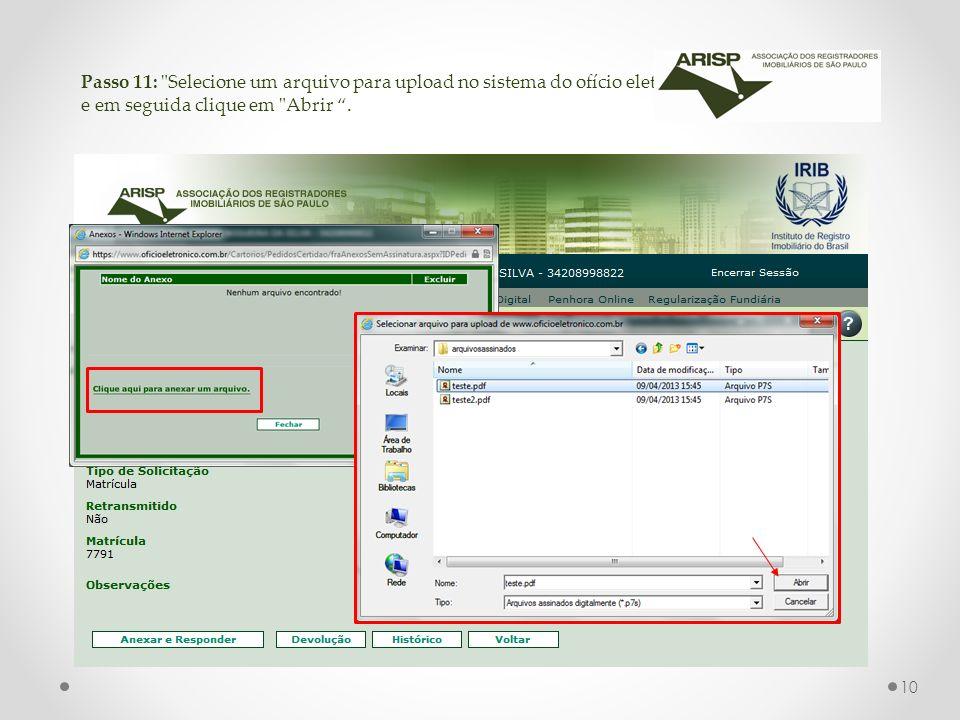 Passo 11: Selecione um arquivo para upload no sistema do ofício eletrônico e em seguida clique em Abrir.