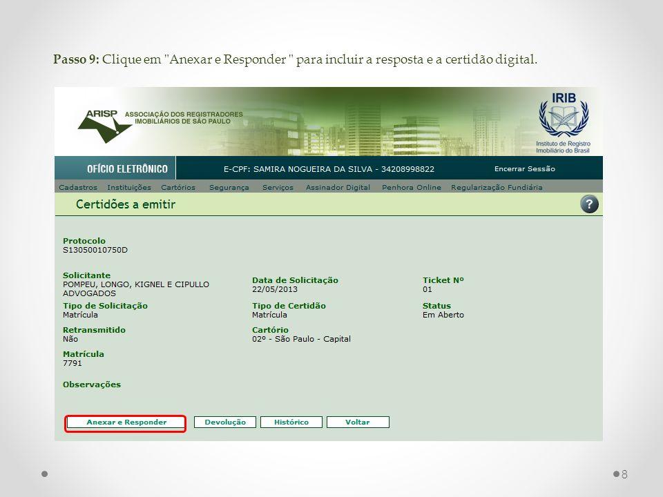 Passo 9: Clique em Anexar e Responder para incluir a resposta e a certidão digital. 8
