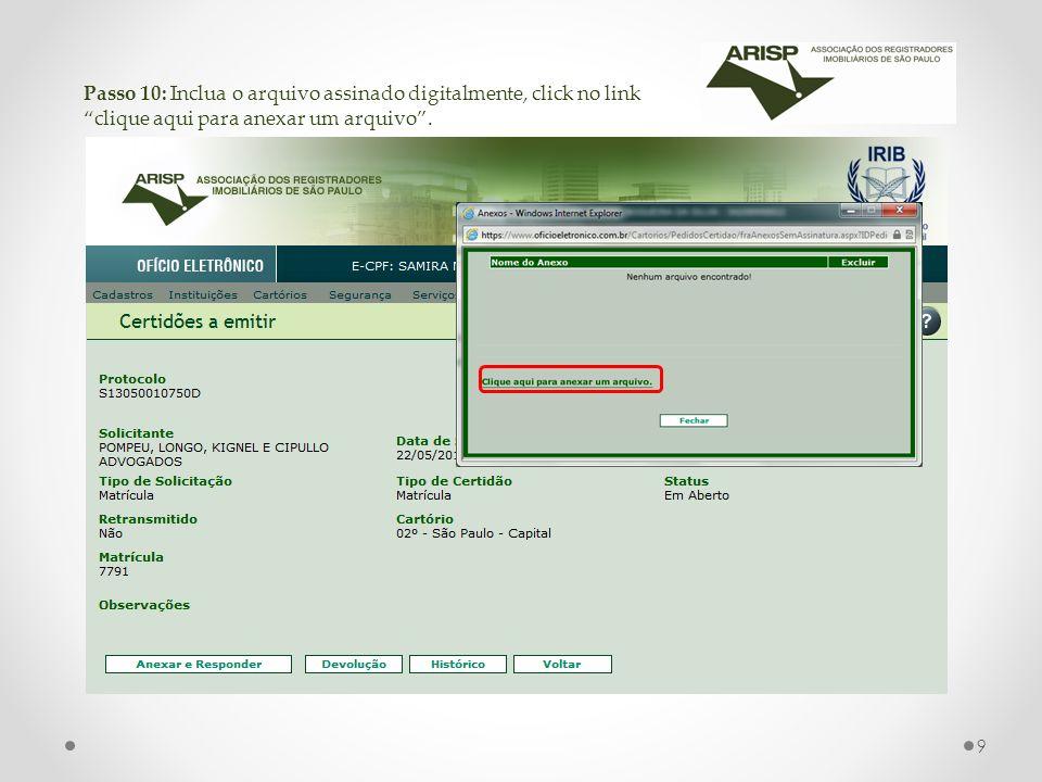 Passo 10: Inclua o arquivo assinado digitalmente, click no link clique aqui para anexar um arquivo.