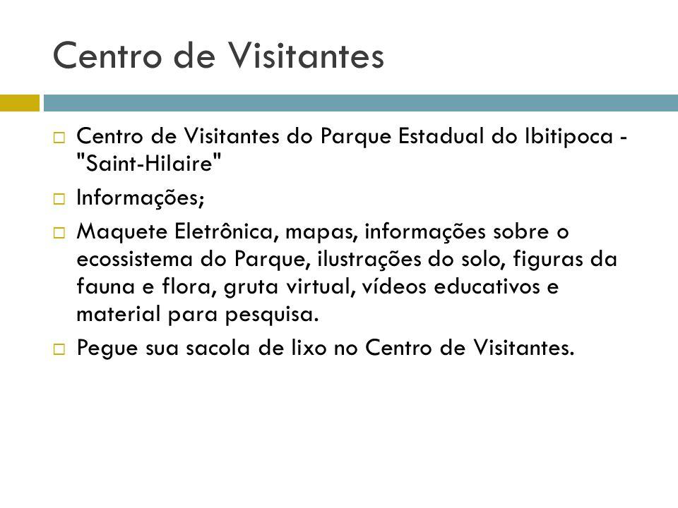 Centro de Visitantes Centro de Visitantes do Parque Estadual do Ibitipoca -