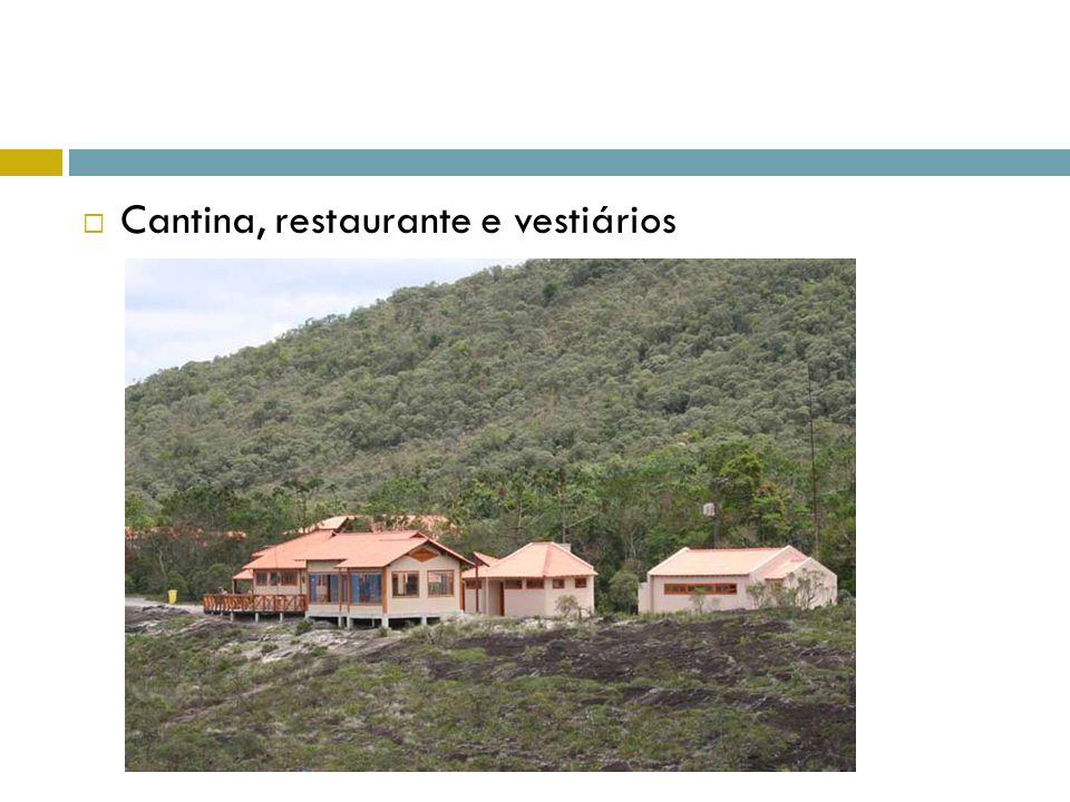 Cantina, restaurante e vestiários