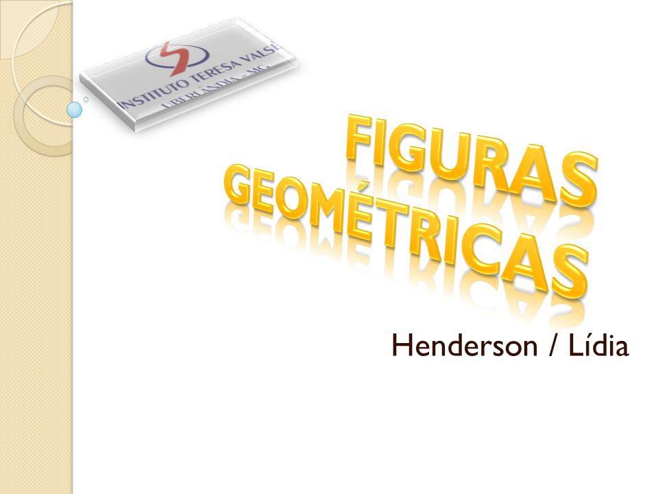 FIGURAS GEOMÉTRICAS A Geometria é a parte da Matemática que estuda as figuras e suas propriedades.