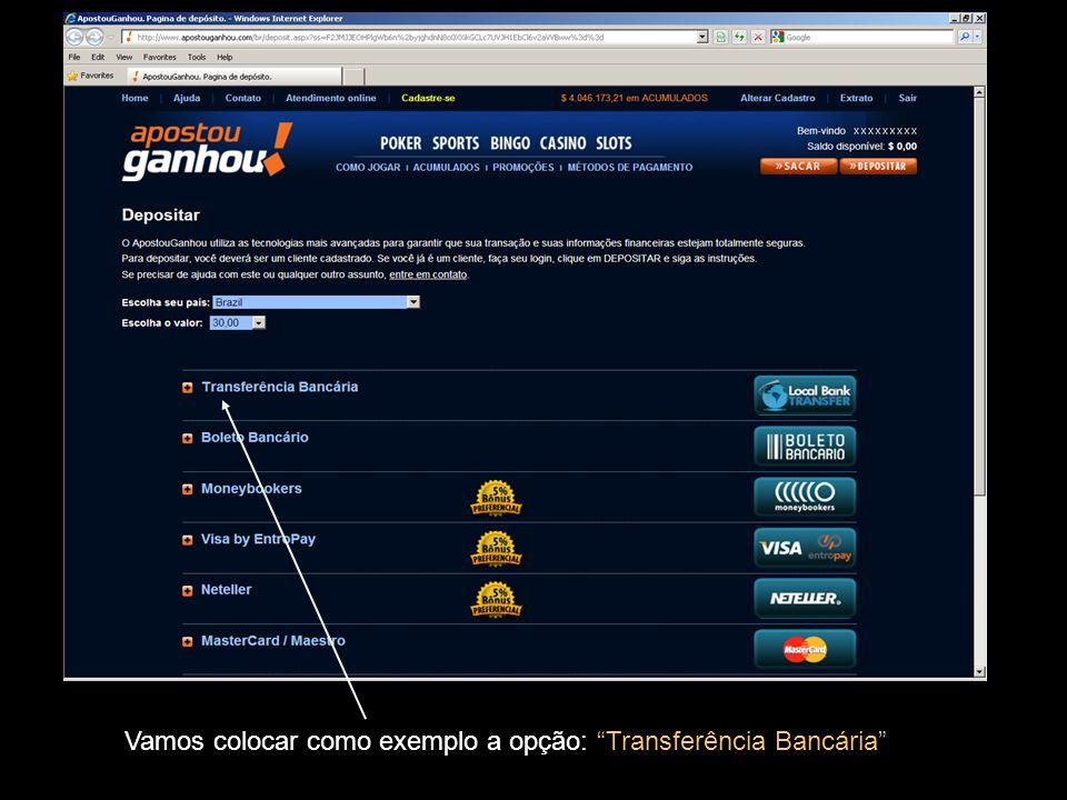 Vamos colocar como exemplo a opção: Transferência Bancária