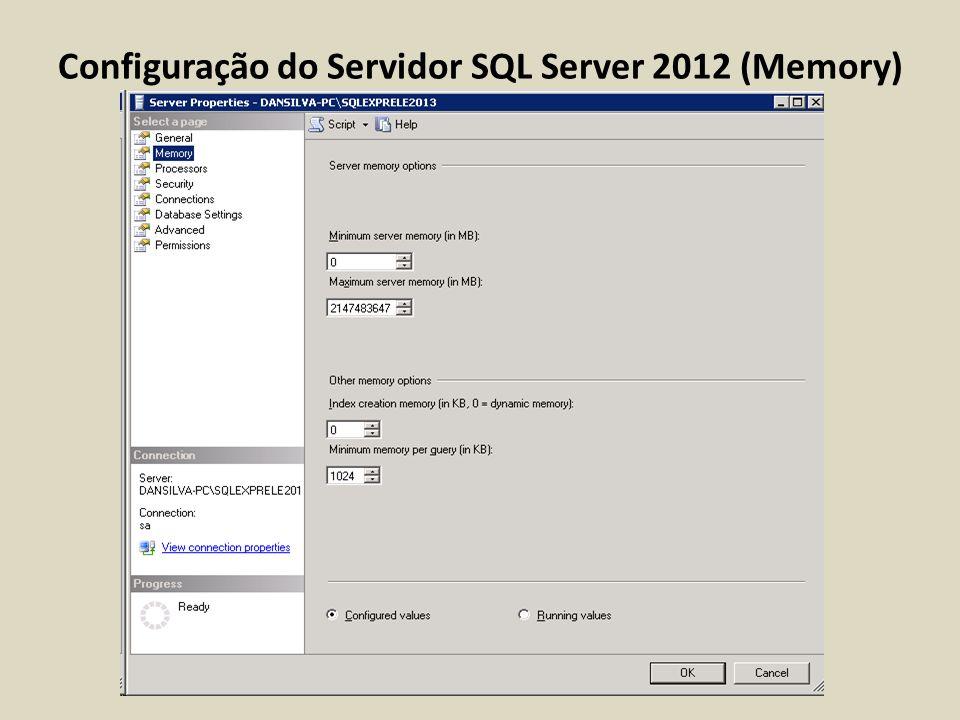 Configuração do Servidor SQL Server 2012 (Memory)